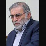 محسن فخری زاده: افراد مسلح برجسته دانشمند هسته ای ایران را در کمین ترور کردند و بحران جدیدی را به وجود آوردند